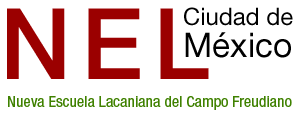 NEL Ciudad de México | Nueva Escuela Lacaniana del Campo Freudiano